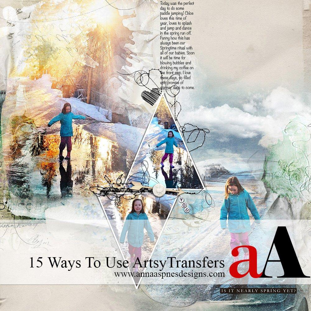 15 Ways To Use ArtsyTransfers