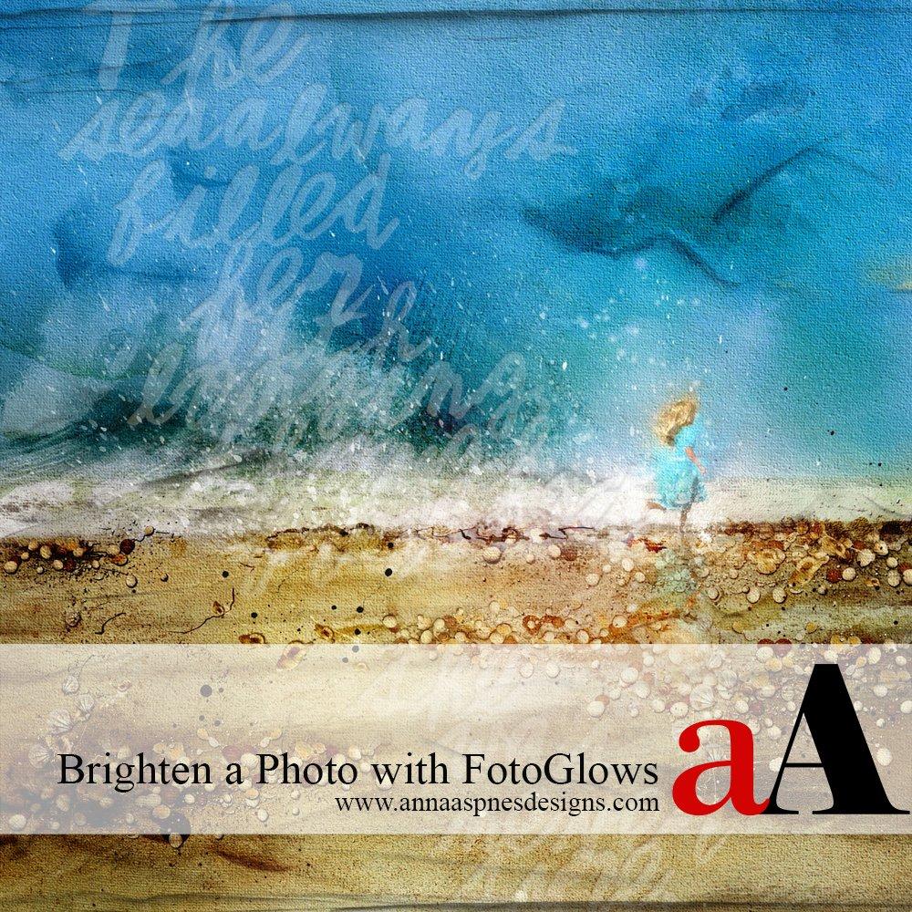 Tutorial | Brighten a Photo with FotoGlows
