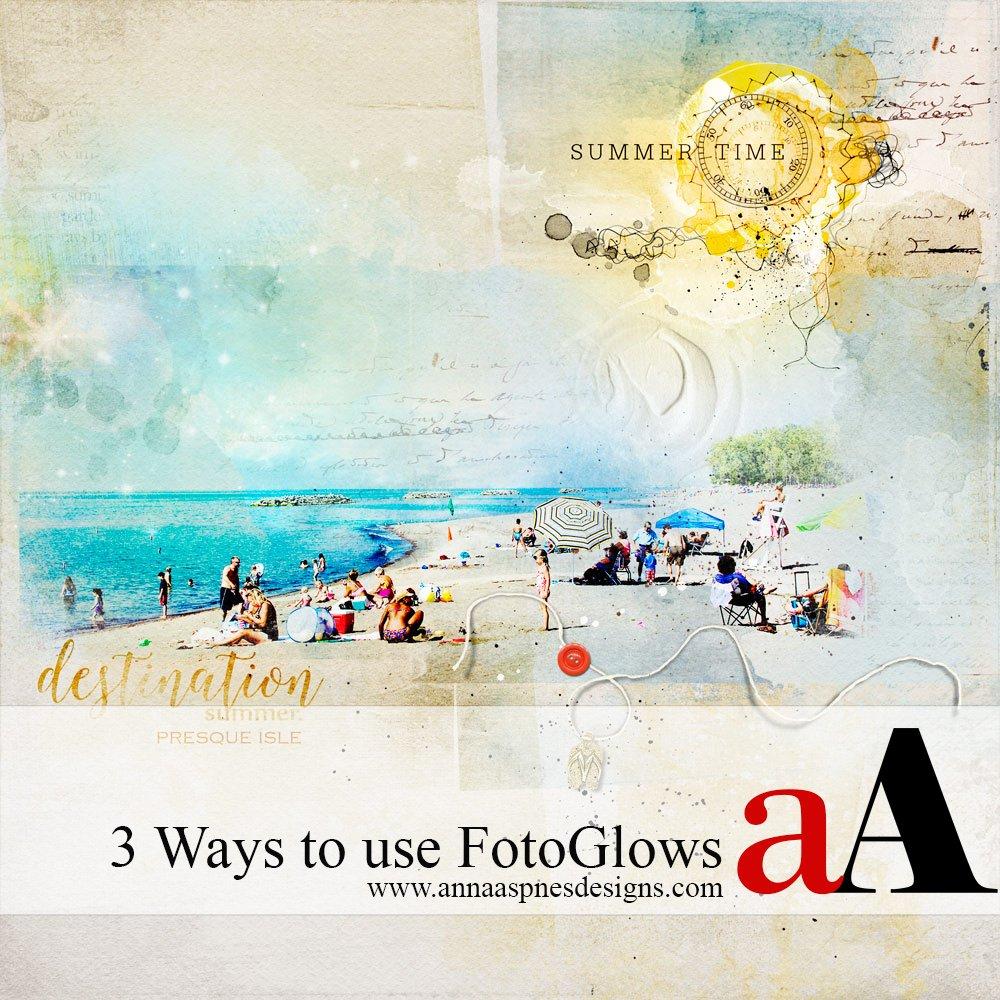 Tutorial | 3 Ways to use FotoGlows