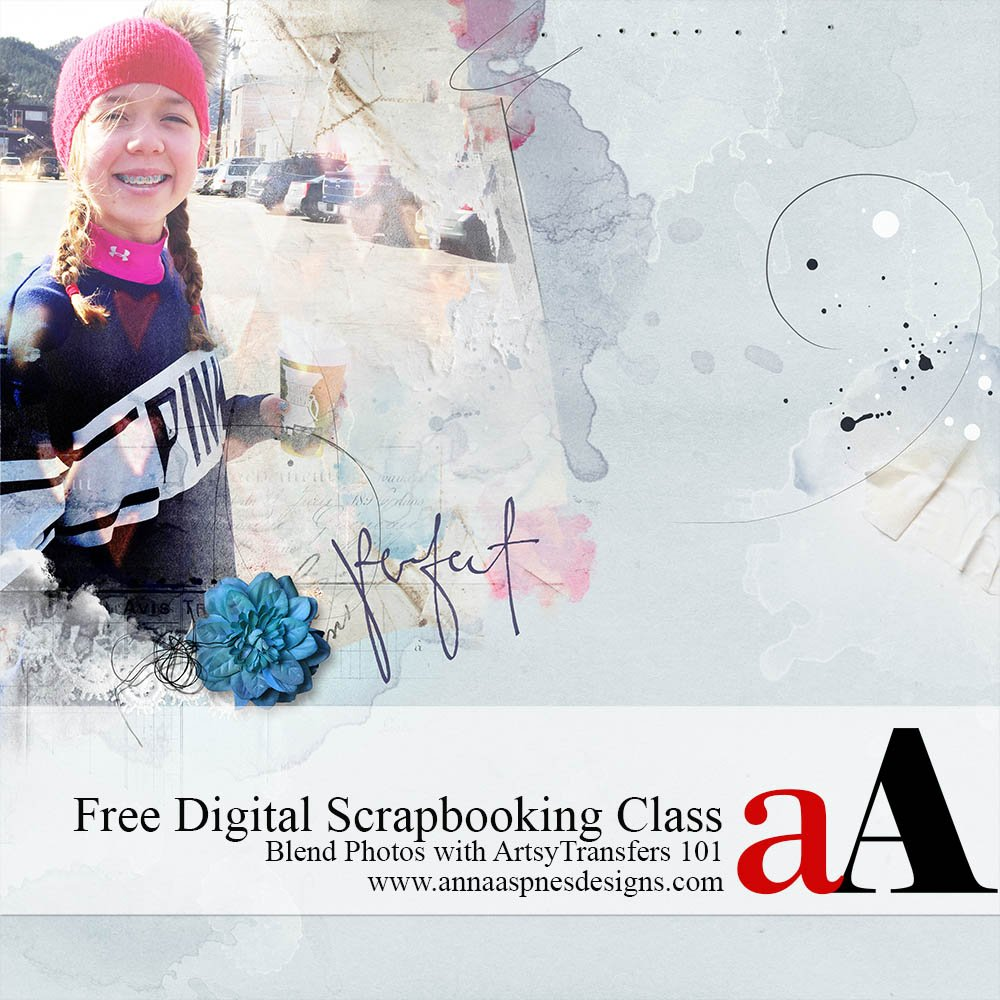 Free Digital Scrapbooking Class ArtsyTransfers Anna Aspnes