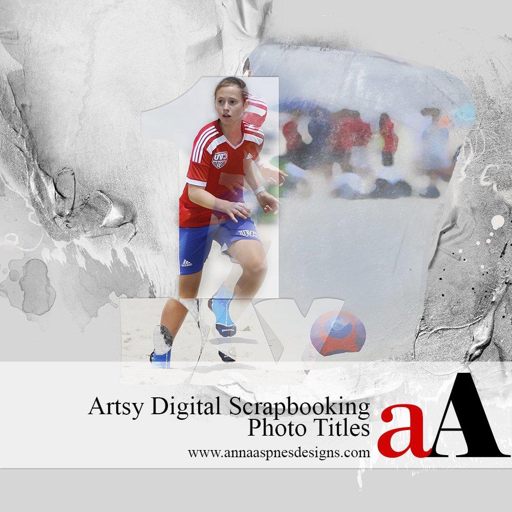 Artsy Digital Scrapbooking Photo Titles