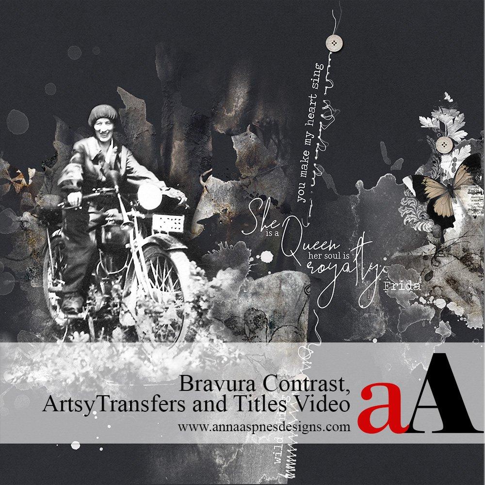 Bravura Contrast, ArtsyTransfers and Titles Video