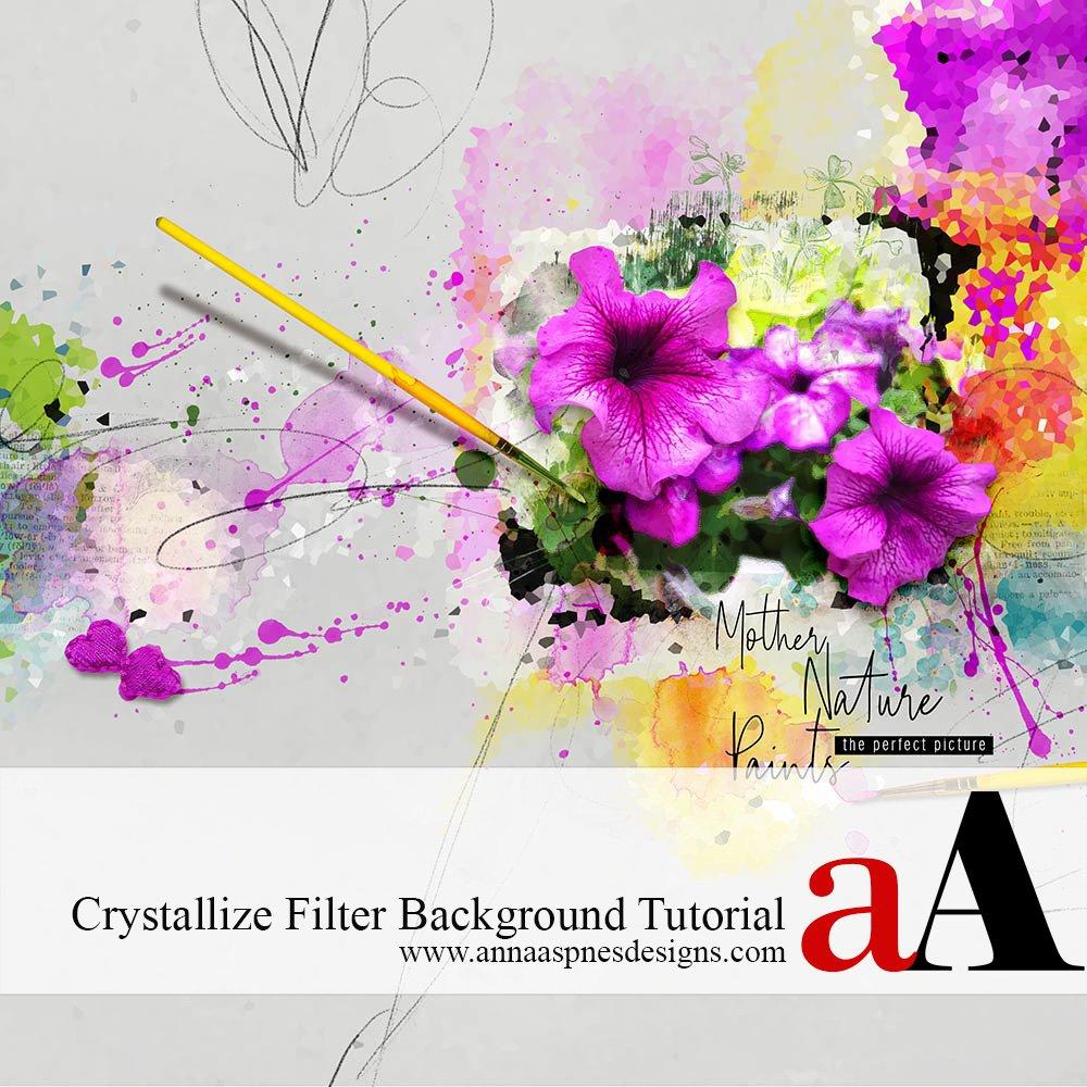 Crystallize Filter Background Tutorial