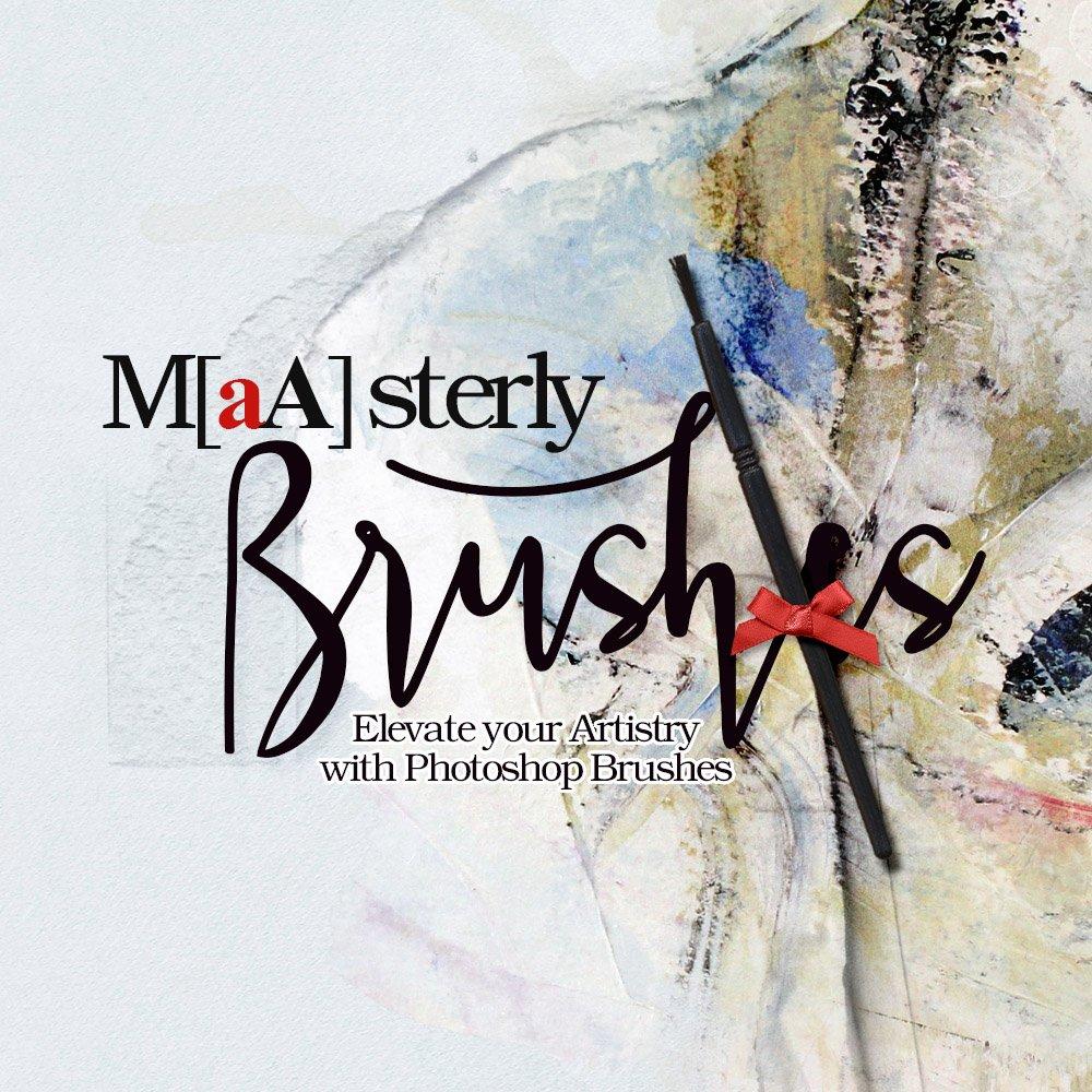 Masterly Brushes Explained
